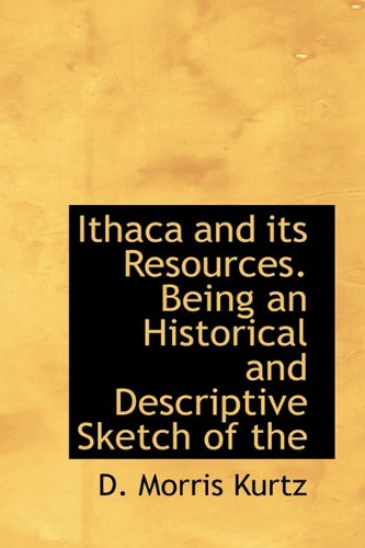Download Ithaca and its Resources. Being an Historical and Descriptive Sketch of the pdf epub