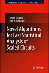 Novel Algorithms for Fast Statistical Analysis of Scaled Circuits: 46 (Lecture Notes in Electrical Engineering)
