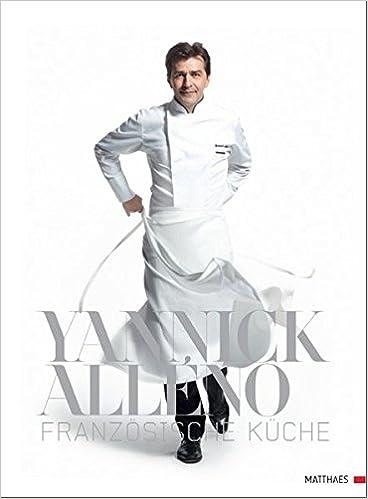 Franzosische Kuche 9783875150940 Amazon Com Books