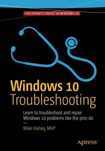 Windows 10 Troubleshooting (Windows Troubleshooting Series) by Apress