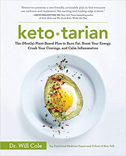 Ketotarian: The (Mostly) Plant-Based Plan to Burn Fat, Boost Your Energy, Crush Your Cravings, and Calm Inflammation Paperback best flexitarian cookbook
