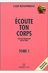 Ecoute Ton Corps, ton plus grand ami sur la Terre Paperback