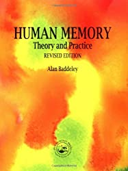 Human Memory: Theory and Practice, Revised Edition