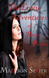 The Erotic Adventures of Rosie Peaks: Books 1-3