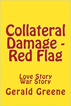 Collateral Damage - Red Flag: Volume 1 (Alex Swift)