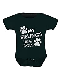 My Siblings Have Tails Paws Funny Shirt Dog/Cat Infant Baby Bodysuit