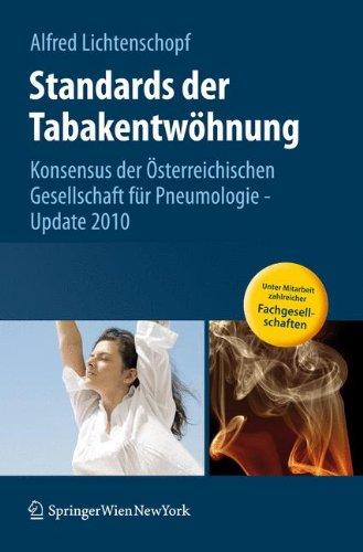 Standards Der Tabakentwöhnung  Konsensus Der Österreichischen Gesellschaft Für Pneumologie   Update 2010