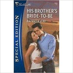 Téléchargement gratuit de livres pdf His Brother's Bride-to-be in French PDF by Patricia Kay