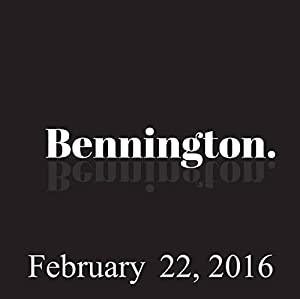 Bennington, February 22, 2016 Radio/TV Program