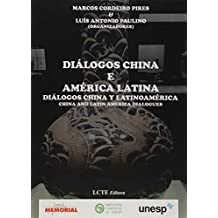 Diálogos. China e América Latina