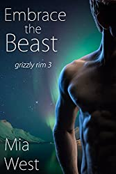 Embrace the Beast (Grizzly Rim Book 3)