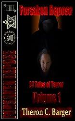 Forsaken Repose:  Volume 1