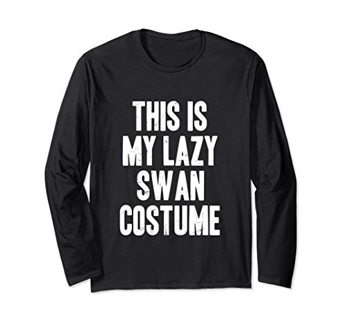 This is my lazy Swan costume halloween gift Long Sleeve T-Shirt -