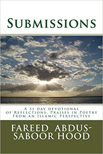 Submissions: A devotion of Reflections, Praises and Poems