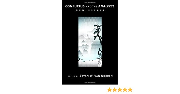 com confucius and the analects new essays  com confucius and the analects new essays 9780195133967 bryan w van norden books