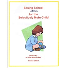 Easing School Jitters for the Selectively Mute Child