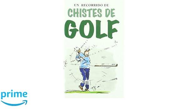 Un recorrido de chistes de golf: Helen Exley, Bill Stott: 9788441403239: Amazon.com: Books