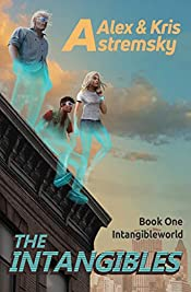 The  Intangibles (The Intangibleworld Series Book 1)