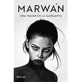 Reseña del poemario Una mujer en la garganta de Marwan