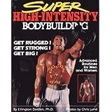 Super High-Intensity Bodybuilding