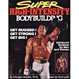Super High-Intensity Bodybuilding