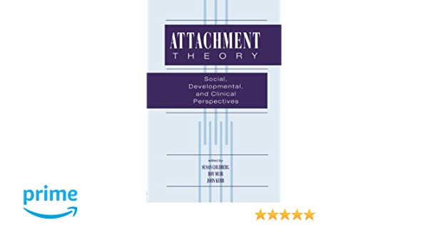 Amazon attachment theory social developmental and clinical amazon attachment theory social developmental and clinical perspectives 9780881633290 susan goldberg roy muir john kerr books fandeluxe Image collections