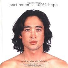 Part Asian, 100% Hapa