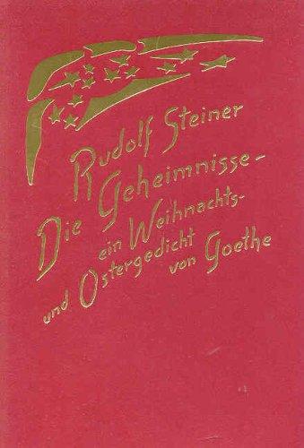 Die Geheimnisse: Ein Weihnachts- und Ostergedicht von Goethe. Vortrag Köln 1907