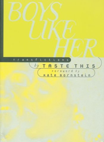 Boys Like Her: Transfictions
