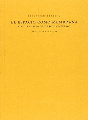 Descargar Libro El Espacio Como Membrana Ebeling Siegfried