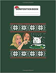 Composition Book: Woman Yelling At Cat Ugly Christmas