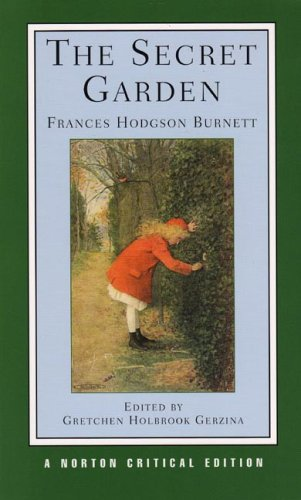 The Secret Garden (Norton Critical Editions)