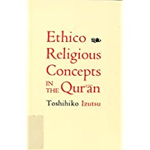 Ethico-Religious Concepts in the Qur'an