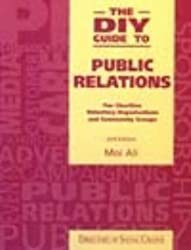 The DIY Guide to Public Relations: For Charities, Voluntary Organisations and Community Groups