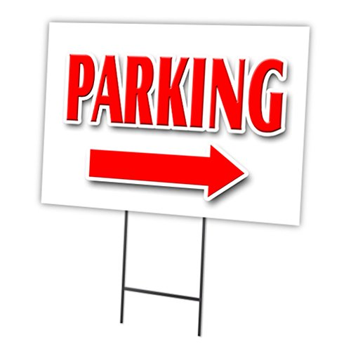 PARKING RIGHT ARROW 12''x16'' Yard Sign & Stake outdoor plastic window
