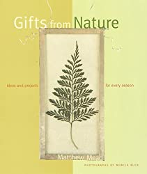 Gifts from Nature: Ideas & Projects for Every Season