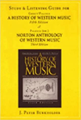 Book The History of Western Music - Study and Listening Guide
