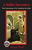 A Soldier Surrenders: The Conversion of Saint