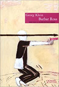Barbar Rosa par Georg Klein