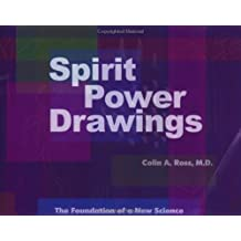 Spirit Power Drawings: The Foundation of a New Science