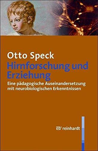 Hirnforschung und Erziehung: Eine pädagogische Auseinandersetzung mit neurobiologischen Erkenntnissen