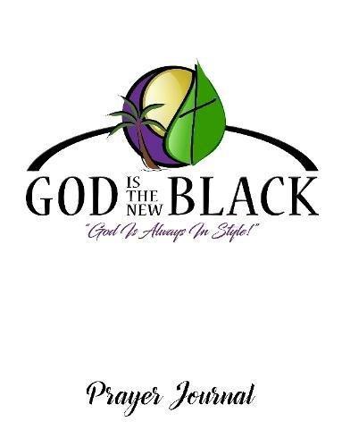 God Is The New Black Prayer Journal pdf epub