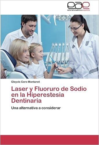 Laser y Fluoruro de Sodio en la Hiperestesia Dentinaria: Una