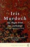 The Flight From The Enchanter (Vintage Classics) by Murdoch, Iris (2000) Paperback