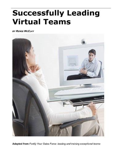 Successfully Leading Virtual Teams (English Edition)