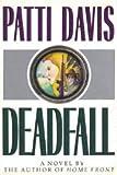 Deadfall, Patti Davis, 0517574055