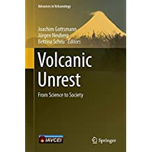 Volcanic Unrest: From Science to Society (Advances in Volcanology)