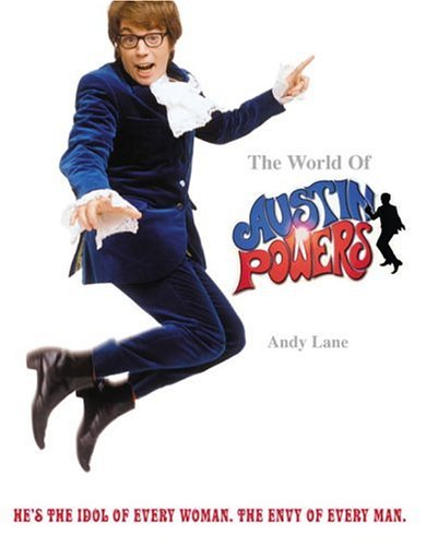 The World of Austin Powers]()