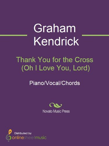 Thank You for the Cross (Oh I Love You, Lord) - Kindle edition by ...