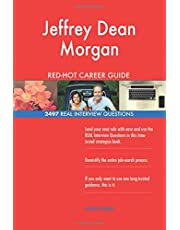Jeffrey Dean Morgan RED-HOT Career Guide; 2497 REAL Interview Questions